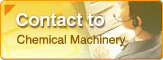contact to chemical machinery department
